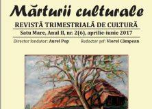 Mărturii Culturale Satu Mare, anul II, nr. 2(6), aprilie-iunie 2017
